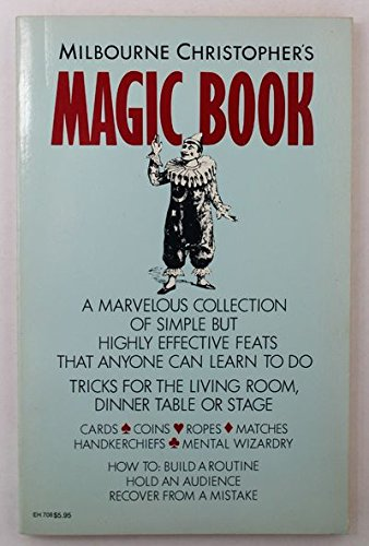 9780690016772: Milbourne Christopher's Magic book