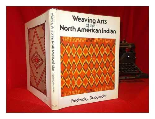 9780690017397: Weaving Arts of the North American Indian