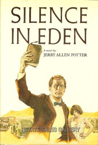 Silence in Eden: Jerry Allen Potter