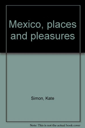 9780690017786: Mexico, places and pleasures