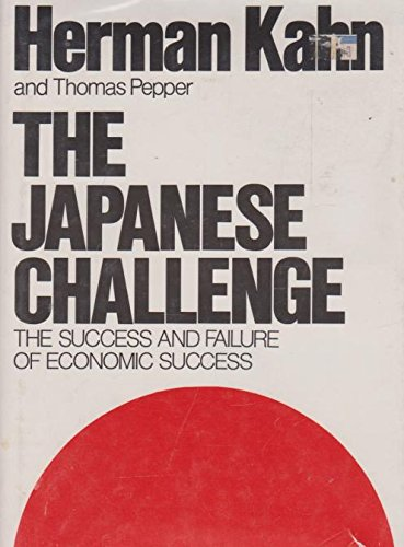 9780690017847: The Japanese challenge: The success and failure of economic success