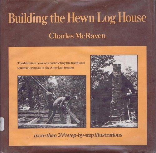 9780690017977: Building the Hewn Log House