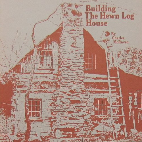 9780690018271: Building the Hewn Log House