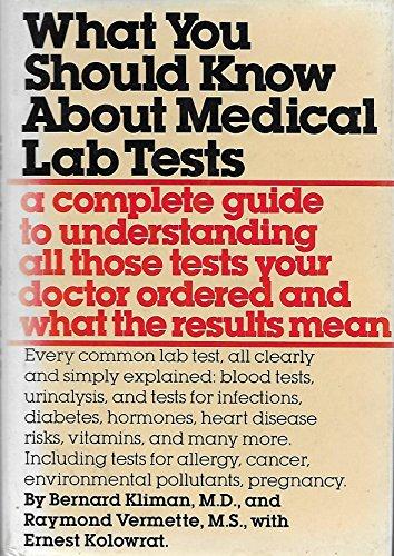 What You Should Know About Medical Lab Tests: Bernard Kliman