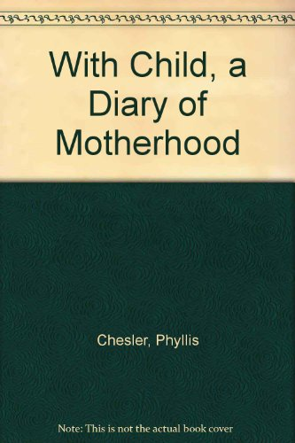 9780690018356: With Child, a Diary of Motherhood