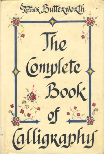 9780690018523: The Complete Book of Calligraphy