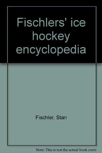 9780690018561: Fischlers' ice hockey encyclopedia