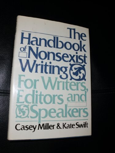 9780690018820: The handbook of nonsexist writing
