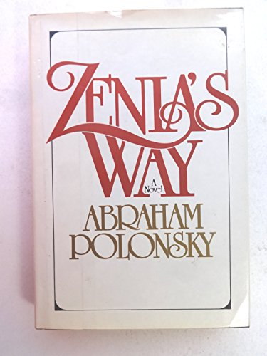 Zenia's Way: A Novel: Polonsky, Abraham