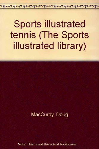 9780690019018: Sports illustrated tennis (The Sports illustrated library)