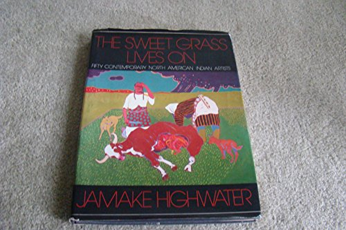The Sweet Grass Lives On: Highwater, Jamake