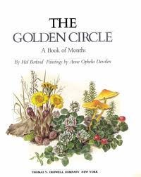 The Golden Circle: A Book of Months: Borland, Hal Glen