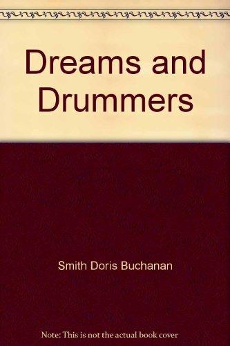 Dreams and Drummers: Doris Buchanan Smith