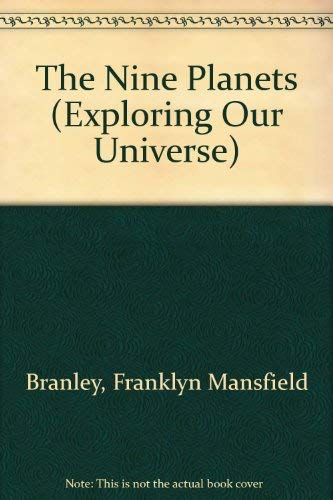 9780690038484: The Nine Planets (Exploring Our Universe)