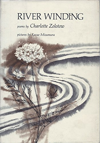River Winding (0690038666) by Charlotte Zolotow