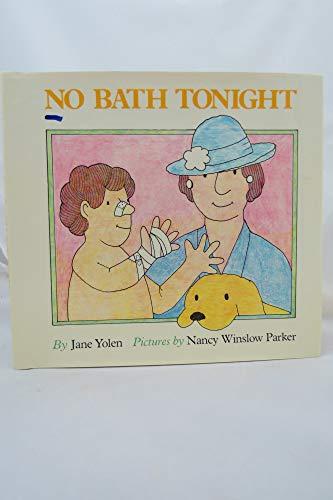 9780690038811: No bath tonight