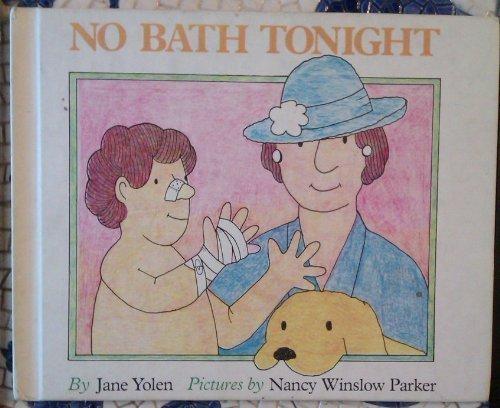 9780690038828: No Bath Tonight
