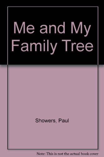 Me and my family tree (Let's-read-and-find-out science books) (0690038860) by Showers, Paul