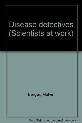 9780690039078: Disease detectives (Scientists at work)