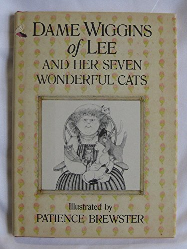 9780690039153: Dame Wiggins of Lee and her seven wonderful cats