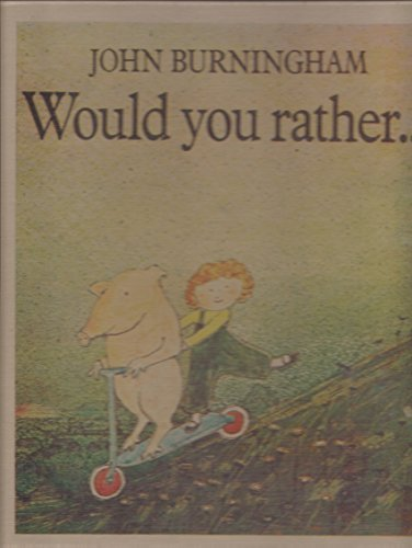 9780690039177: Would You Rather ...