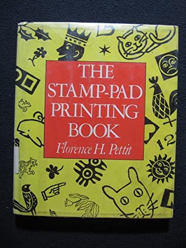9780690039672: The Stamp-Pad Printing Book