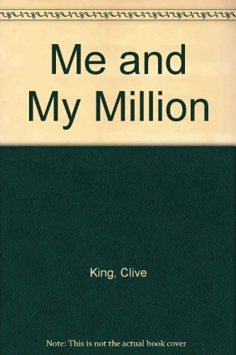 Me and My Million: King, Clive