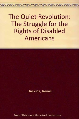 9780690039825: The Quiet Revolution: The Struggle for the Rights of Disabled Americans
