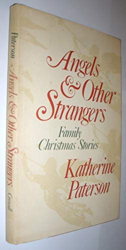 9780690039924: Angels & Other Strangers: Family Christmas Stories