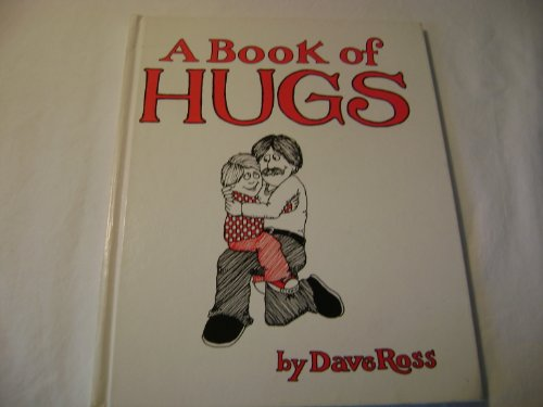 9780690040111: A book of hugs