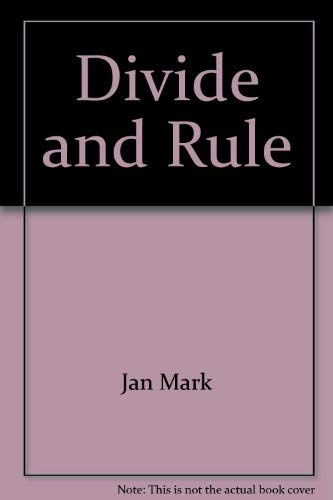9780690040128: Divide and Rule