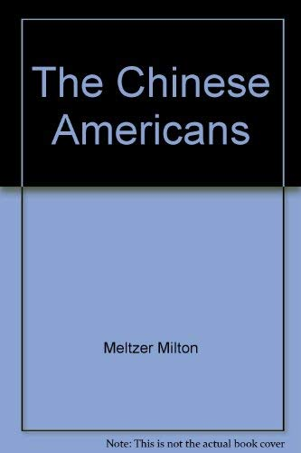 9780690040388: The Chinese Americans