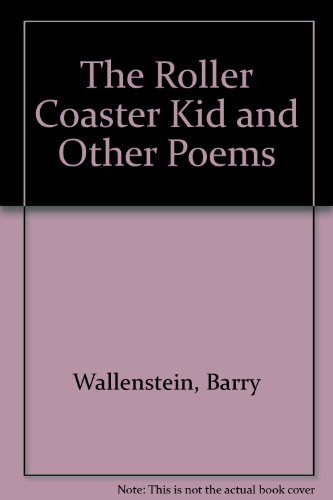9780690040692: The Roller Coaster Kid and Other Poems