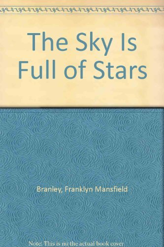 The Sky Is Full of Stars (0690041225) by Branley, Franklyn Mansfield
