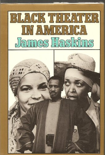Black Theater in America: Haskins, James