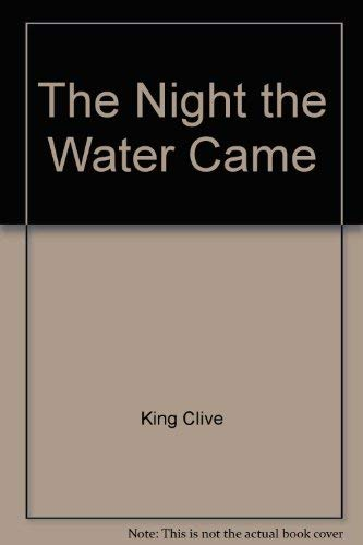 The night the water came: King, Clive