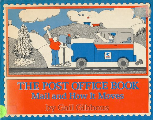 9780690041989: The Post Office Book: Mail and How it Moves