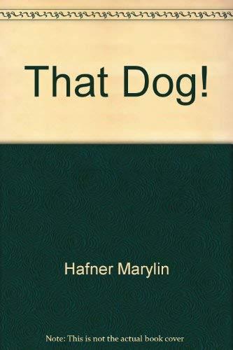 9780690042306: That Dog!