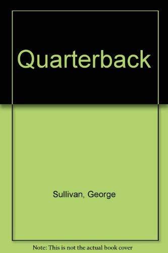 9780690042412: Quarterback