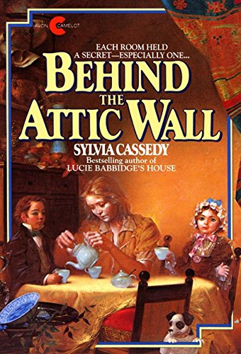 9780690043372: Behind the Attic Wall