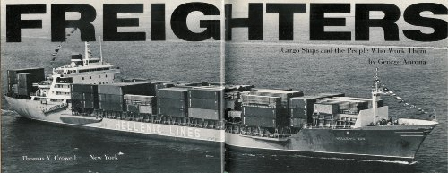 Freighters: Cargo Ships and the People Who: Ancona, George