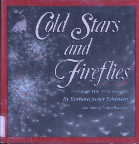 9780690043631: Cold Stars and Fireflies: Poems of the Four Seasons