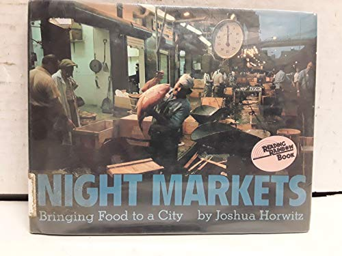 9780690043792: Night Markets: Bringing Food to a City