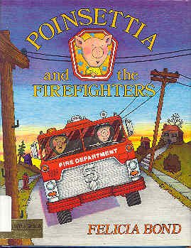 9780690044003: Poinsettia and the firefighters