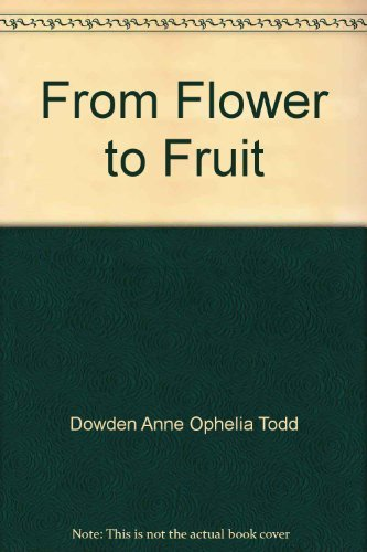 9780690044027: From Flower to Fruit