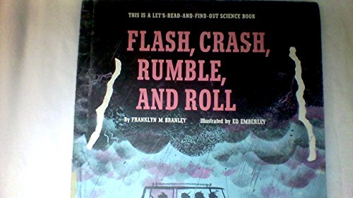 9780690044249: Flash, Crash, Rumble, and Roll (Let's Read and Find Out Science Series)