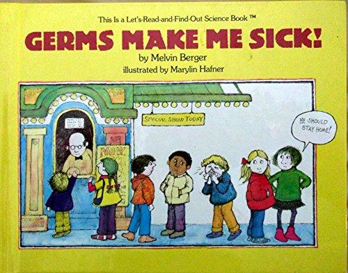 9780690044287: Germs Make Me Sick!