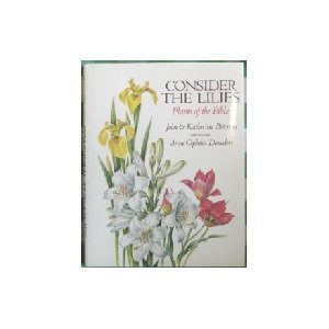 9780690044614: Consider the Lilies : Plants of the Bible