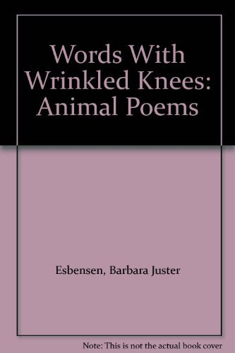 9780690045048: Words With Wrinkled Knees: Animal Poems