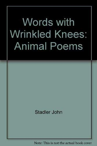 9780690045055: Words with Wrinkled Knees: Animal Poems